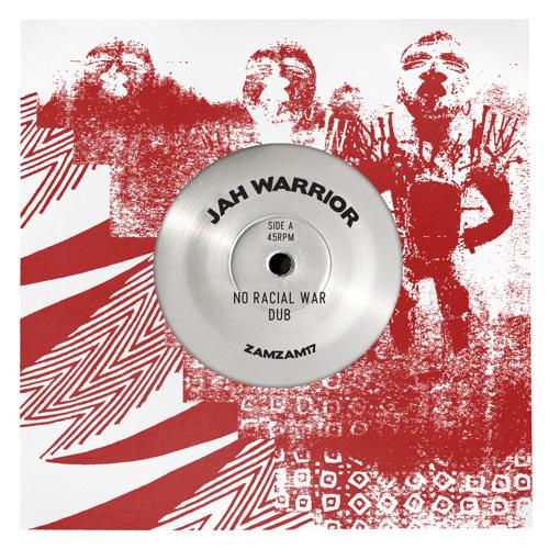 """Jah Warrior """"No Racial War Dub/No War Dub"""" ZamZam 17 7"""""""
