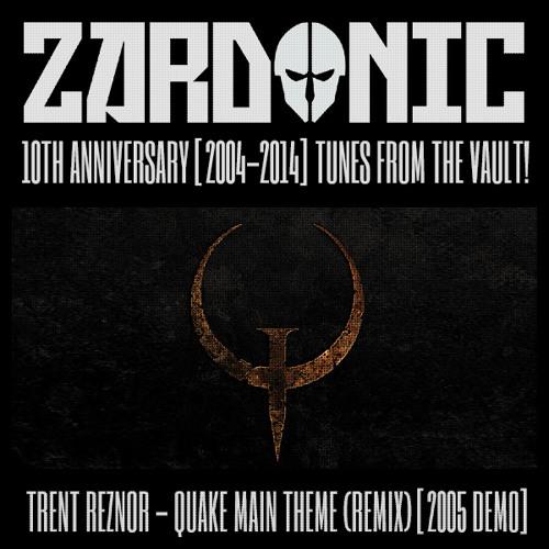 Trent Reznor - Quake Main Theme (Zardonic Remix) [2005]