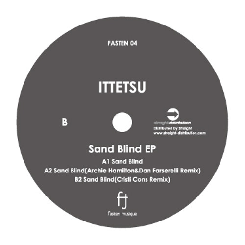 Ittetsu - Sand Blind (FASTEN04) Preview