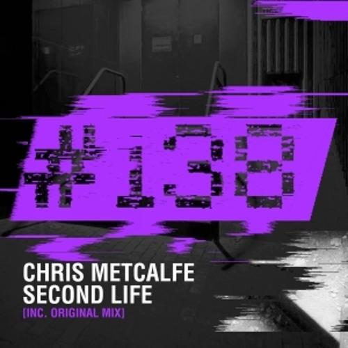 Chris Metcalfe - Second Life (#138)
