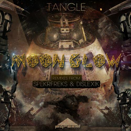 [PYR020] Tangle - Moon Glow EP w/ SpekrFreks, Dislexik [ OUT NOW!]