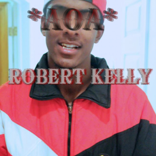 ROBERT KELLY - (Produced By: *AOA*) (SOLD)