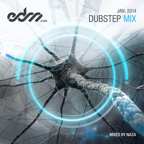 EDM.com Dubstep Mix January 2014 - Mixed by NAZA