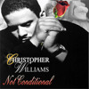 Christopher Williams - Not Conditional