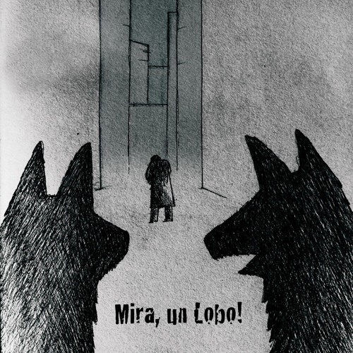 Mira, un Lobo! - Serotonin