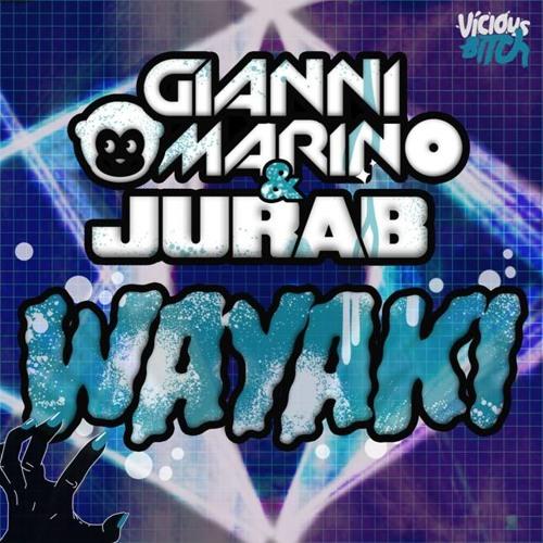 Gianni Marino & Jurab - Wayaki OUT 17th FEB!!!