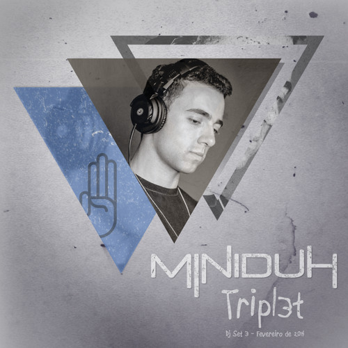Miniduh - Tripl3t - [Free Download]
