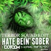Cheif Keef - Hate Bein' Sober (Dotcom's Festival Trap Remix) Terror Squad Edit *Preview*