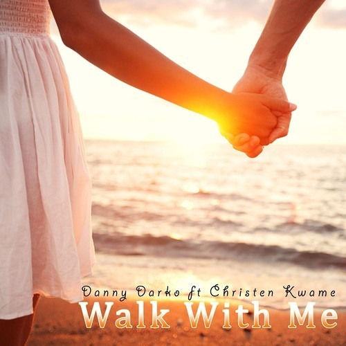 Danny Darko feat. Christen Kwame - Walk With Me (SBG Funked Out Mix)