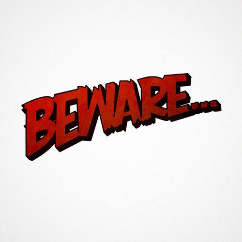 Beware by Funkeaz