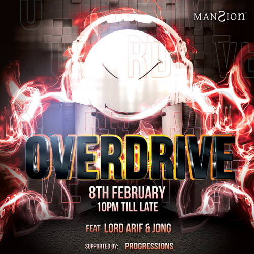 OVERDRIVE @ ManSion - 8 X 2 X 14 (TEASER) by Lord Arif