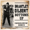 Brantley Gilbert - Bottoms Up (@DJSkillzMusic ReDrum) Radio