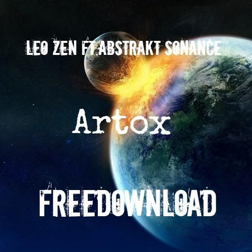 Leo Zen - Artox ft. Abstrakt Sonance ☯FREE DOWNLOAD☯