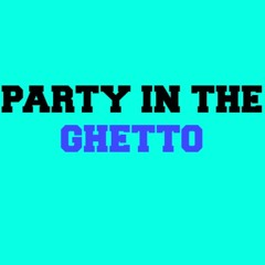 Party In The Ghetto - AlexTress Remix (HD)