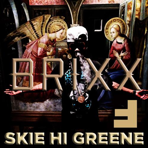 Skie Hi Greene | BRIXX | prod. by HPNTK | FREAKSTEP