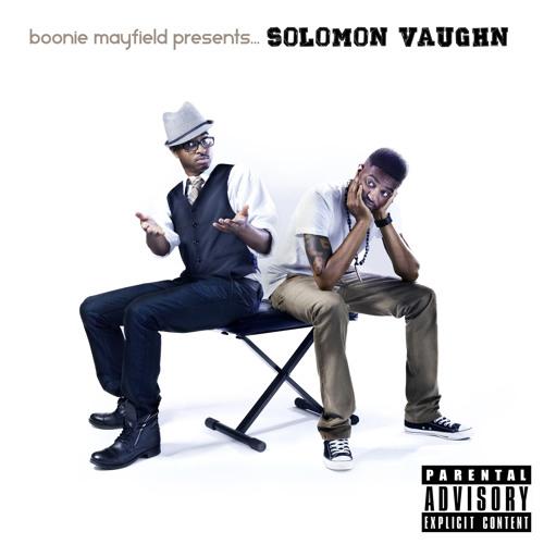 Solomon Vaughn - Boonie Mayfield Presents: Solomon Vaughn