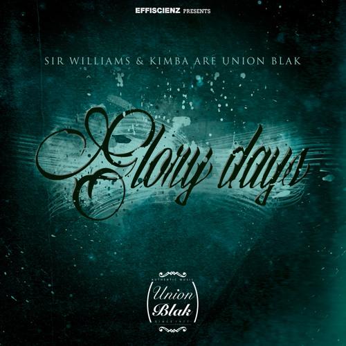 """Union Blak """"Glory Days"""" feat. DJ 279"""