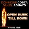 Dominique Costa, Daniel Aguayo - Open Dusk Till Down (original mix)