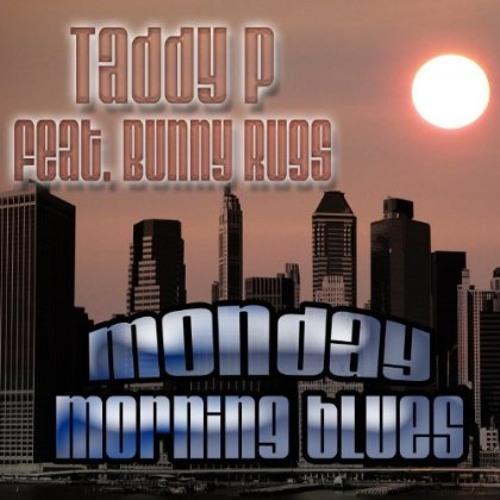 Taddy P & Bunny Rugs - Monday Night Blues [Bass Inna Yu Face 2010]
