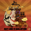 Tha Trickaz - Cut Like A Guillotine