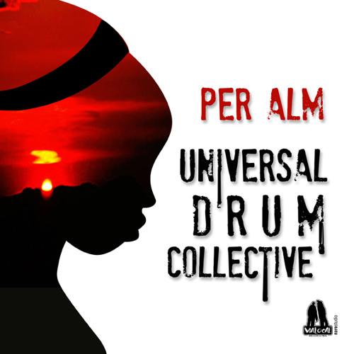 Per Alm - Universal Drum Collective (Vialocal Remix)