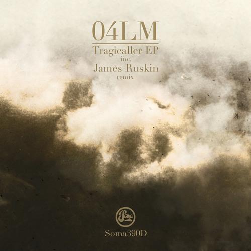 O4LM - Tragicaller (Soma 390)