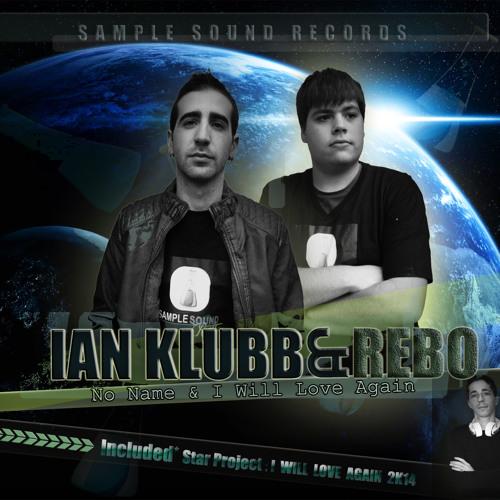 Ian Klubb & Dj Rebo - I Will Love Again (Final Demo)(On Sale)