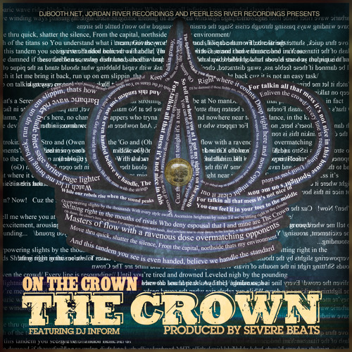On The Crown- The Crown feat. DJ Inform (prod. by Severe Beats) (Radio Edit) (NOW ON ITUNES)