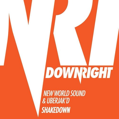 New World Sound & Uberjak'd - Shakedown (OUT NOW)