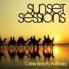 Sunset Sessions presents Cable Beach, Australia Mixtape