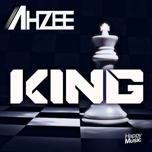 Ahzee - King (Ahzee Radio Edit)