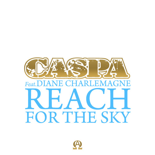 Caspa feat. Diane Charlemagne - Reach For The Sky