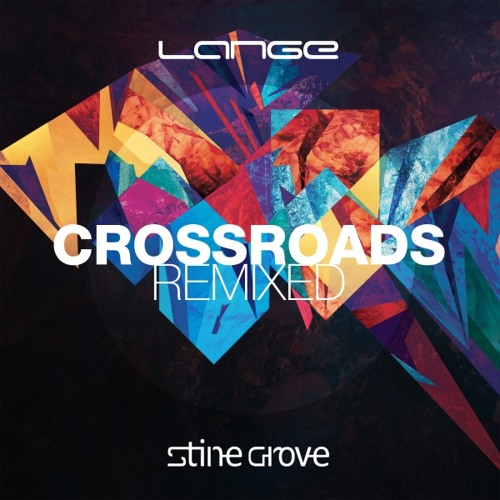 Lange ft. Stine Grove - Crossroads (Alex Larichev Remix)
