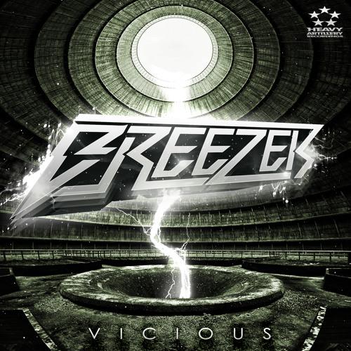 Breezer - Hit Em Up (Original Mix) [OUT NOW!!!] [HEAVY ARTILLERY RECORDINGS]