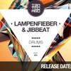 Lampenfieber & Jibbeat - The drums (Original mix) ((IAMT))