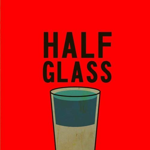 Half glass - How Long