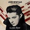 Love Me Again by John Newman (Clark Kent Remix)