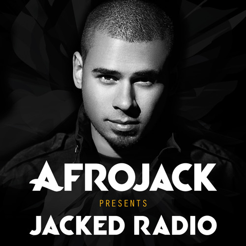 Afrojack presents JACKED Radio - Week 05 (2014)