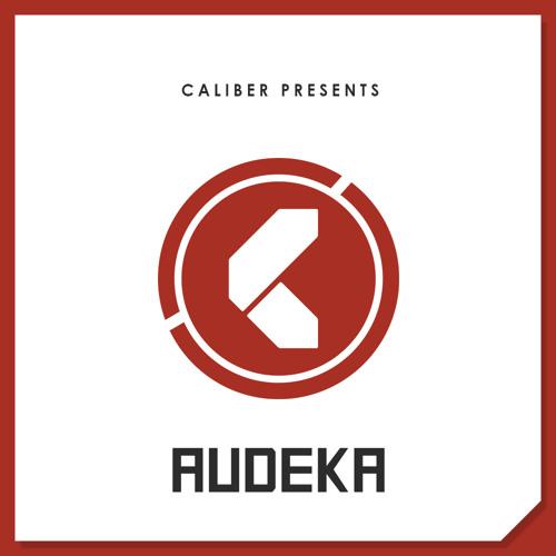 Caliber Presents: Audeka