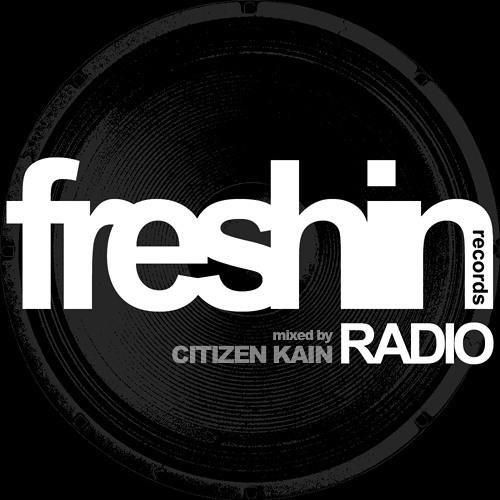 Freshin Radio #008 - Mixed by Citizen Kain //// FREE DOWNLOAD