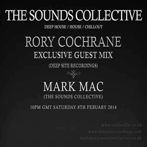 THE SOUNDS COLLECTIVE MARK MAC AND RORY COCHRANE DEEP SITE RECORDINGS 01/02/2014