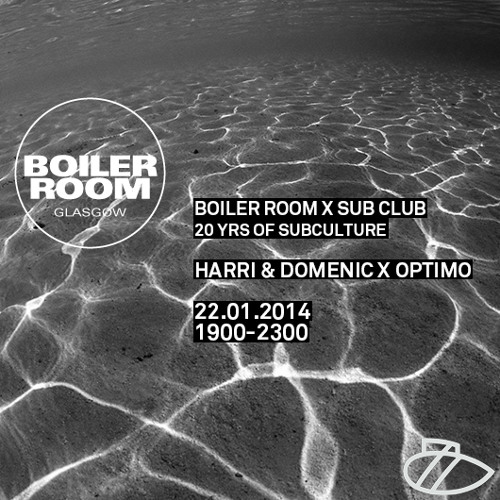 Optimo b2b Harri & Domenic Boiler Room x Sub Club mix
