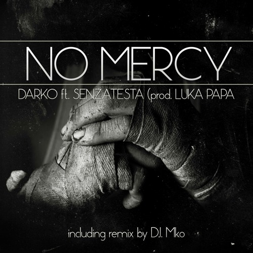 No Mercy -prod Luka Papa
