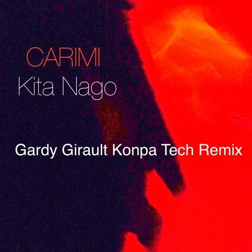 Kita Nago (G∆rdy Gir∆ult in Kiskeya Konpatek Remix)