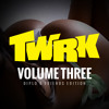 T/W/R/K - VOLUME THREE (Diplo & Friends Edition)