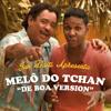 Melô do Tchan - De Boa Version