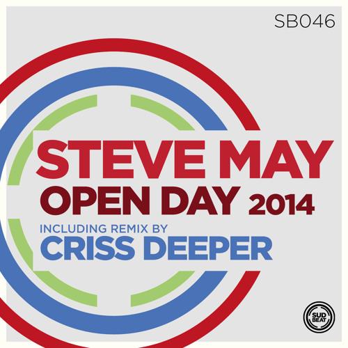 SB046 | Steve May 'Open Day' (Criss Deeper Reconstruction Remix)