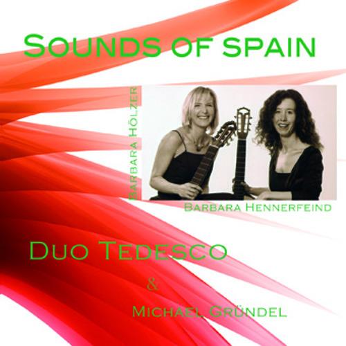 Duo Tedesco - Sounds of Spain (Auschnitte)