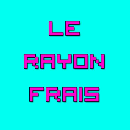 Le Rayon Frais - Playlist Février 2K14