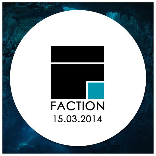 MENTAL FORCES - FACTION PROMO MIX I Faction @ JK Paddestoel 15.03.2014